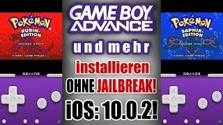 NEU! GBA auf iOS 10.0.2 installieren [DEUTSCH]! KOSTENLOS und OHNE JAILBREAK
