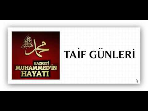Hz Muhammed  ( Taif Gunleri )