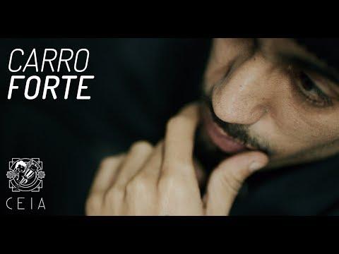 CEIA Ent. - Carro Forte (feat. Febem, Djonga, Jamés Ventura, Pizzol e  Torres)