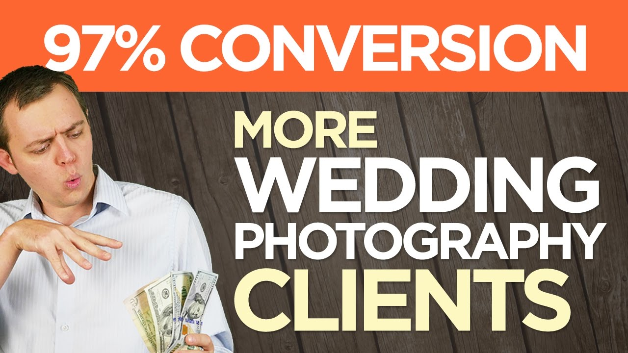 Get More Wedding Photography Clients 97 Conversion