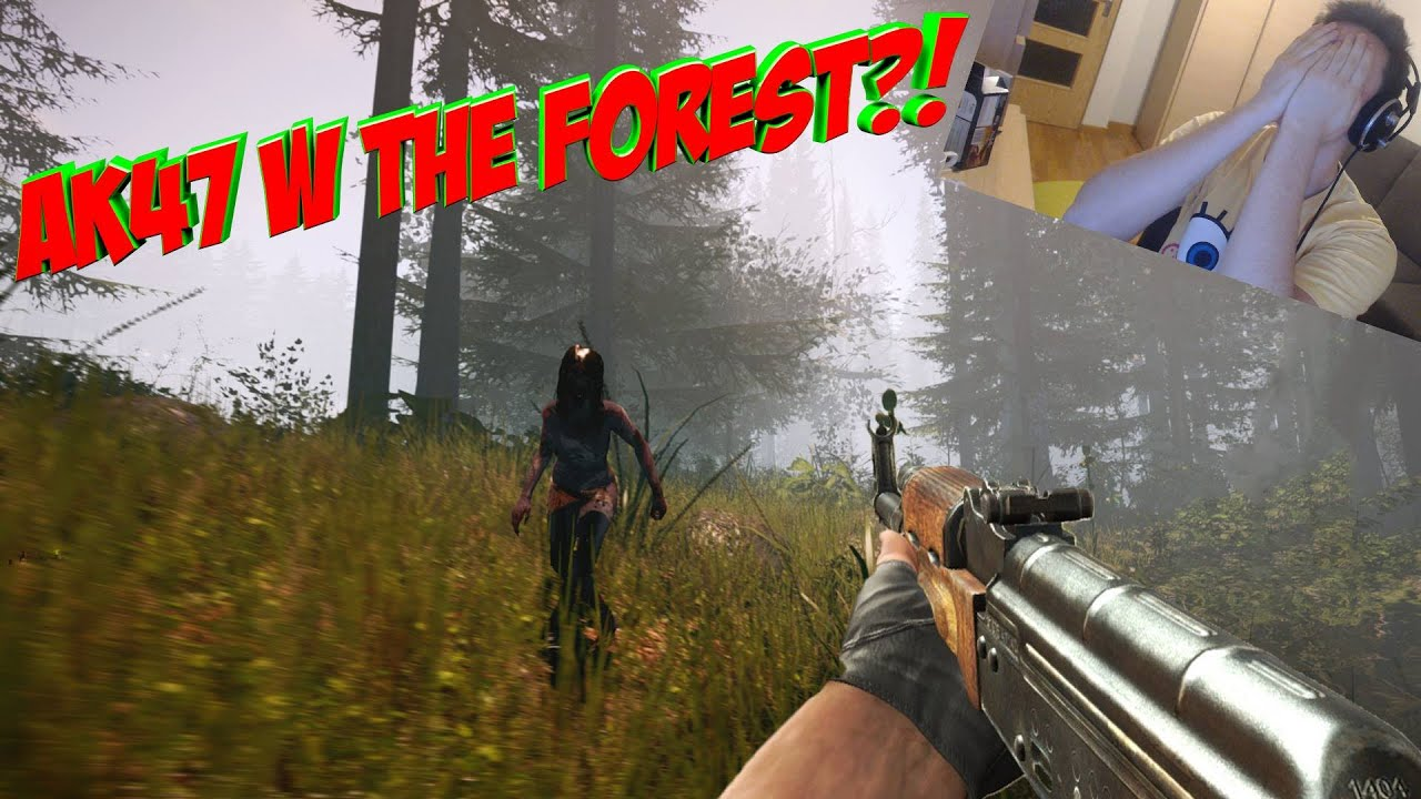 Ak47 W The Forest - Youtube-4263