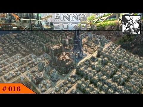 Anno 2070 - Deep Sea:  #016 Completing the first districts!