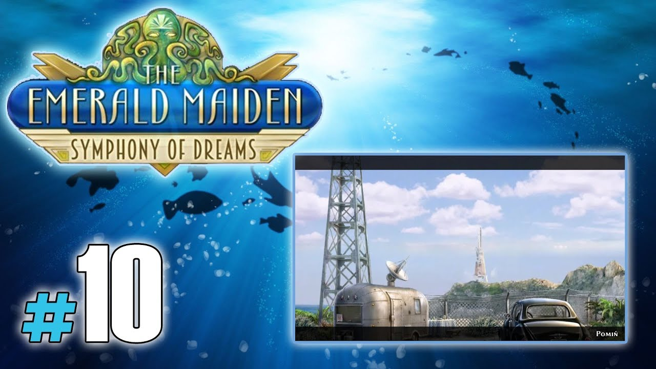 "Let's Play: The Emerald Maiden: Symphony of Dreams odc. 10 – ""Rakieta"" END"