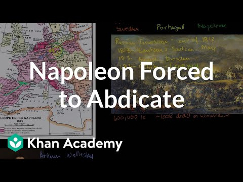 Napoleon forced to abdicate | World history | Khan Academy