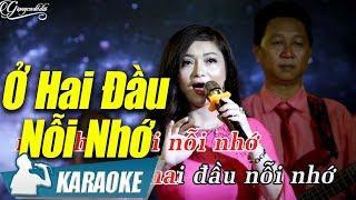 Ở Hai Đầu Nỗi Nhớ Karaoke Lam Quỳnh (Tone Nữ) | Nhạc Vàng Trữ Tình Karaoke