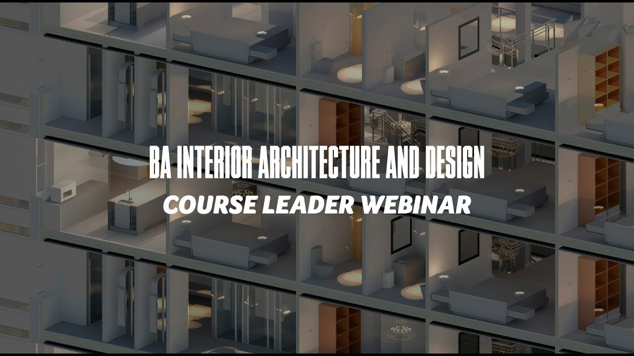 Course Webinar - BA Interior Architecture and Design