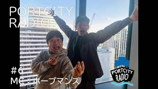 「PortCityRadio」#6~突然ですが、開始16分あたりでホープマンズ森川より重大発表!!~