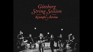 Kristofer Åström - All Lovers Hell (Göteborg String Session) (Official Video)