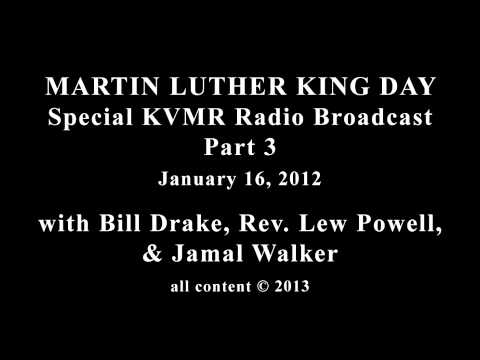 MARTIN LUTHER KING DAY Special KVMR Radio Broadcast Part 3
