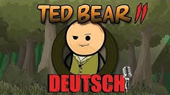 Ted Bear 2  (German Dub) - Cyanide & Happiness Shorts