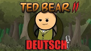 ted bear 2 german dub cyanide happiness shorts