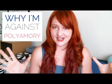 💑 Why I'm Against Polyamory - An Argument Against Non Monogamy and Open Relationships