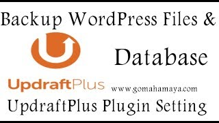 UpdraftPlus WordPress Backup Plugin Tutorial 2018 | Backup Your WordPress Website
