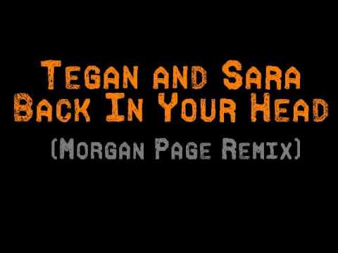 Tegan and Sara - Back In Your Head (Morgan Page Remix)
