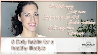 6 healthy daily habtis - body, mind and soul!
