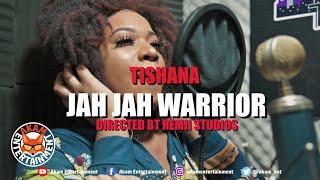 Tishana - Jah Jah Warrior [Official Music Video HD]