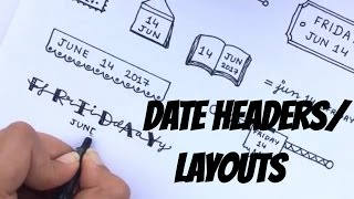 Doodle with me - Bullet journal headers/date layouts | Part - 2