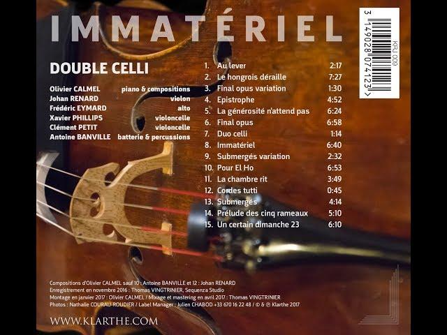 Olivier Calmel Double Celli / Immatériel 2