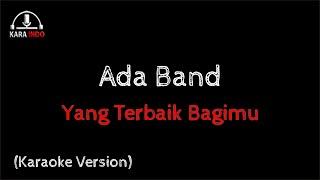 Ada band Feat Gita Gutawa - Yang Terbaik Bagimu (Karaoke)