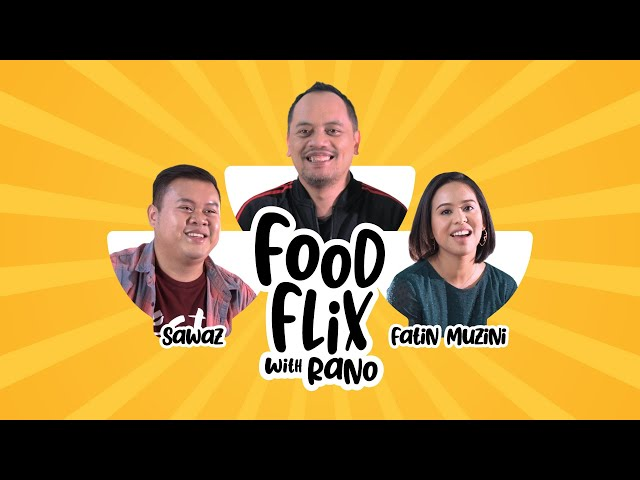 FOODFLIX WITH RANO: ROTI KOSONG ft. Sawaz & Fatin