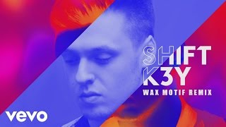 Shift K3Y - Name & Number (Wax Motif Remix) [Audio]