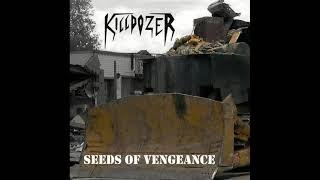 Killdozer - Seeds Of Vengeance (Full Album, 2021)