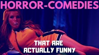 Horror-Comedies That Are Actually Funny (Vol. 2)