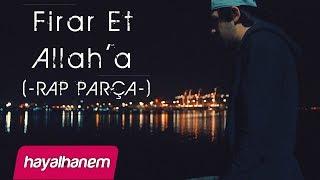 HAYALHANEM feat. GEEFLOW- Firar Et Allah'a (RAP PARÇA)