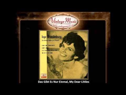 Inge Brandenburg -- Das Gibt Es Nur Einmal, My Dear Littles Weetheart (VintageMusic.es)