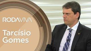 Roda Viva   Tarcísio Gomes   29/04/2019