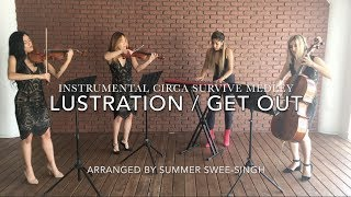 Lustration / Get Out: Circa Survive Instrumental Medley (Arr. by Summer Swee-Singh)