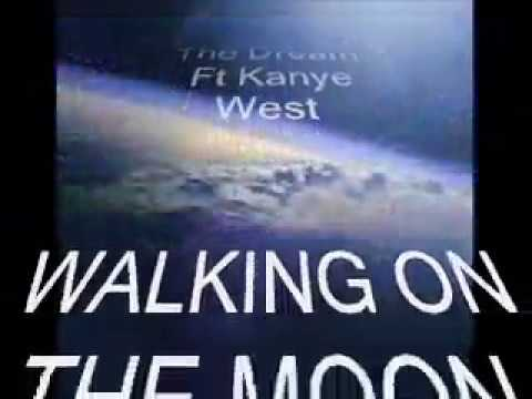 The Dream ft Kanye West Walking on the Moon W  Lyrics
