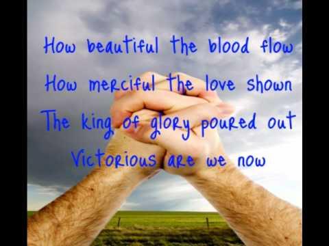 Kutless-Beautiful the Blood (Lyrics)