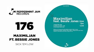 Maximiljan feat. Bessie Jones - Sink