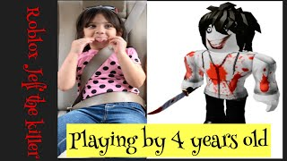 Roblox Jeff the killer playing by 4 years old with amazing reactions