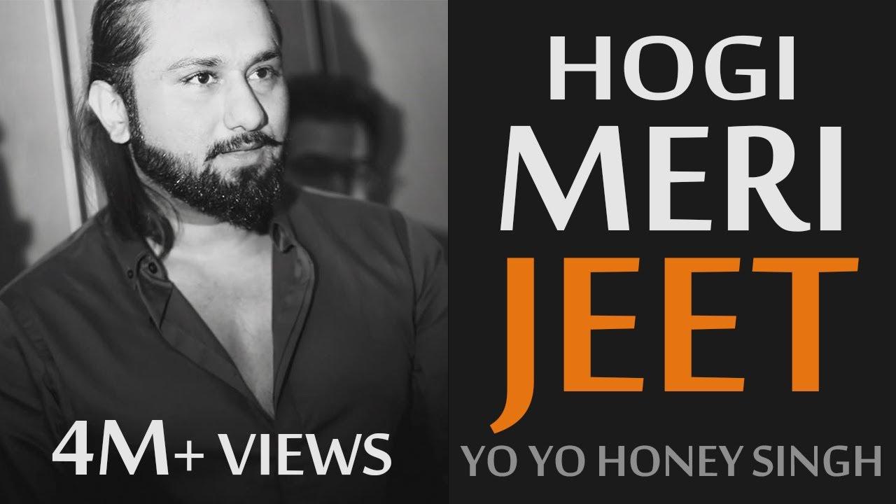 Download Yo Yo Honey Singh Latest Song   Hogi Meri Jeet -Sukhpal Darshan   $ Dollar D   2018 Motivational RAP