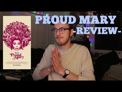 Proud Mary – Movie Review