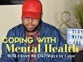 Coping With Mental Health | Mental Health Awareness | PTSD & Depression