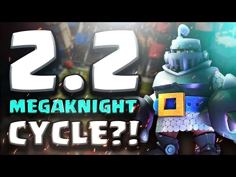 INSANE 2.2 MEGA KNIGHT CYCLE! FASTEST MEGA KNIGHT DECK EVER! | Clash Royale