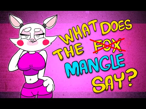 What Does The Mangle Say? - What Does The Mangle Say?