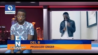 Producers Who Sing Do Better Than Other Nigerian Artistes - DEL B  EN