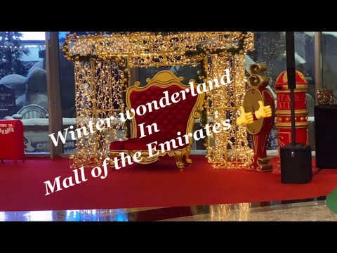 Winter wonderland in Mall of the Emirates 2020