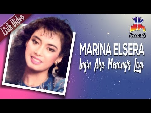 Marina Elsera - Ingin Aku Menangis Lagi (Official Lyric Video)