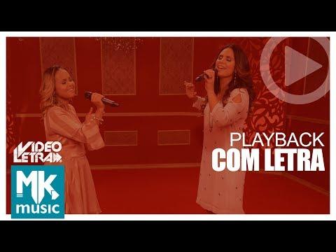 Ressuscita-me - Aline Barros e Bruna Karla - PLAYBACK COM LETRA