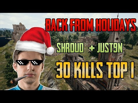 BACK FROM HOLIDAYS- Shroud and Just9n win squad game FPP [NA] - PUBG HIGHLIGHTS TOP 1 #34