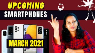 Top 10+ Upcoming Mobile Phones in March 2021  🔥🔥🔥- Tamil
