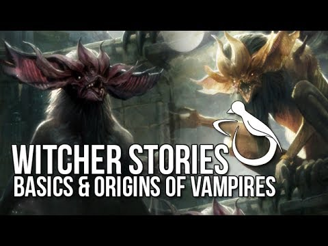 Witcher Stories - The Basics & Origins of Vampires (Vampires 1/3)
