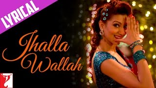 Lyrical: Jhalla Wallah - Full Song with Lyrics - Ishaqzaade