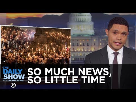 So Much News, So Little Time - Melania's Jacket Gaffe & A New Charlottesville Rally | The Daily Show