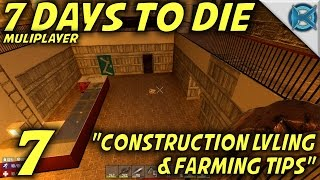 7 Days to Die -Ep. 7-